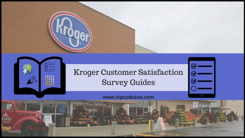 Kroger Feedback Customer Satisfaction Survey Guides